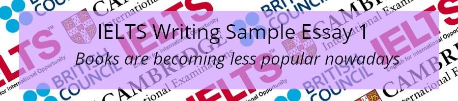 IELTS Writing Task 2 Sample Essay 1