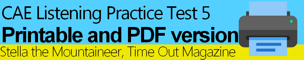 CAE Listening Practice Test 5 Printable and PDF version