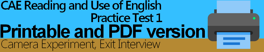 CAE Reading and Use of English Practice Test 1 Printable and PDF version