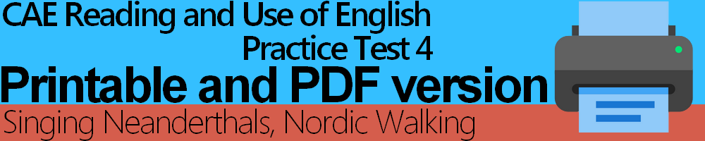 CAE Reading and Use of English Practice Test 4 Printable and PDF version