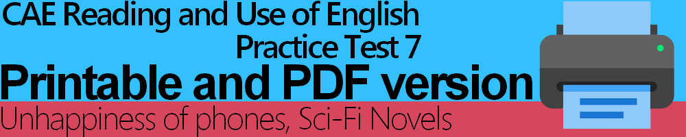 CAE Reading and Use of English Practice Test 7 Printable and PDF version