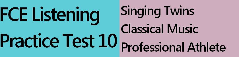 FCE Listening Practice Test 10
