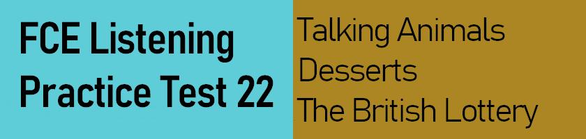 FCE Listening Practice Test 22