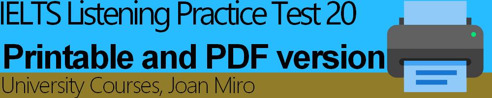 IELTS Listening Practice Test 20 Printable - University Courses, Joan Miro